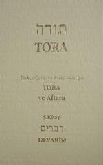 Türkçe Çeviri ve Açıklamalarıyla Tora ve Aftara 5.Kitap
