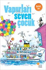 Vapurları Seven Çocuk