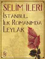 İstanbul,İlk Romanımda Leylak
