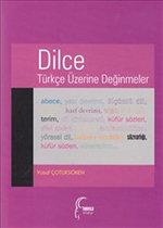 Dilce - Türkçe Üzerine Değinmeler