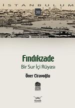 Fındıkzade - Bir Sur İçi Rüyası