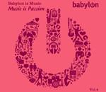 Babylon is Music Vol4 / Music is Passion SERİ