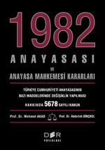 1982 Anayasası ve Anayasa Mahkemesi Kararları