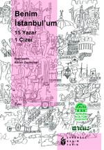 Benim İstanbul'um - 15 Yazar 1 Çizer
