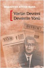 Yön'ün Devrimi Devrim'in Yönü - Avcıoğlu Madanoğlu Grubu'nun Ulusal Kurtuluş Devrimi Stratejisi