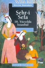 Şehr-i Sefa 18.Yüzyılda İstanbul