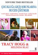 Çocukluğa Geçiş Sorunlarına Mucize Çözümler
