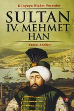 Sultan 4. Mehmet Han - (19. Osmanlı Padişahı 84. İslam Halifesi)