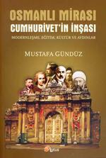 Osmanlı Mirası Cumhuriyet'in İnşası