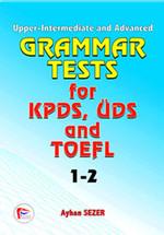 Grammar Tests fot KPDS, ÜDS and TOEFL  1-2