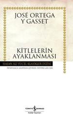 Kitlelerin Ayaklanması - Hasan Ali Yücel Klasikleri