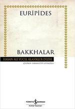 Bakkhalar - Hasan Ali Yücel Klasikleri