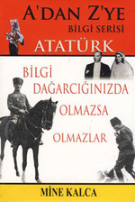 A'dan Z'ye Bilgi Serisi - Atatürk