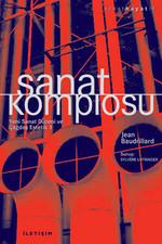 Sanat Komplosu - Yeni Sanat Düzeni ve Çağdaş Estetik 1