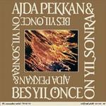 Ajda Pekkan & Beş Yıl Önce On Yıl Sonra
