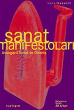 Sanat Manifestoları - Avangard Sanat ve Direniş