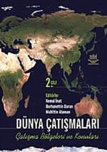 Dünya Çatışmaları - Çatışma Bölgeleri ve Konuları 2