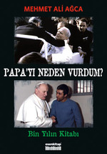 Papa'yı Neden Vurdum?