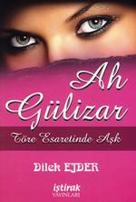 Ah Gülizar