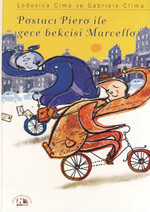 Postacı Piero ile Gece Bekçisi Marcello
