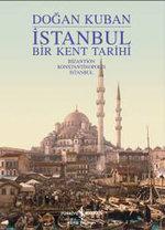 İstanbul - Bir Kent Tarihi