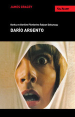 Dario Argento - Korku ve Gerilim Filmlerine İtalyan Dokunuşu