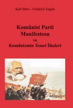Komünist Parti Manifestosu ve Komünizmin Temel İlkeleri