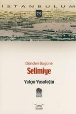 Dünden Bugüne Selimiye