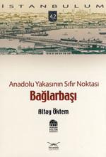 Anadolu Yakasının Sıfır Noktası, Bağlarbaşı
