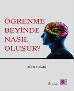 Öğrenme Beyinde Nasıl Oluşur?
