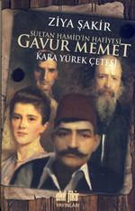 Sultan Hamid'in Hafiyesi Gavur Meme