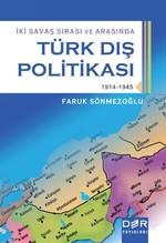İki Savaş Sırasında ve Arasında Türk Dış Politikası