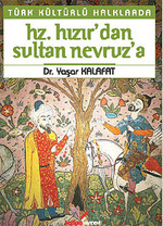 Türk Kültürlü Halklarda Hz. Hızır'dan, Sultan Nevruz'a