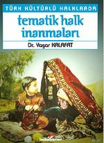 Türk Kültürlü Halklarda Tematik Halk İnanmaları