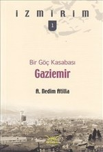 Gaziemir - Bir Göç Kasabası