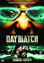 Day Watch - Gündüz Nöbeti