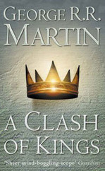 A Clash of Kings (A Song of Ice and Fire , Book 2) - PB