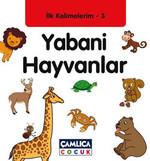 Yabani Hayvanlar - İlk Kelimelerim 3