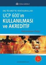 Ucp 600'ın Kullanılması Ve Akreditif