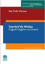 İstanbul'da Medya - Coğrafi Dağılım ve Üretim