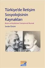 Türkiye'de İletişim Sosyolojisinin Kaynakları