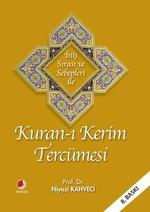 İniş Sırasına ve Sebepleri ile Kur'an-ı Kerim Tercümesi