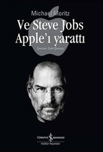 Ve Steve Jobs Apple'ı Yarattı
