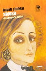 Alyoşa - Aliye Berger'in Öyküsü