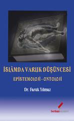 İslamda Varlık Düşüncesi - Epistemoloji-Ontoloji