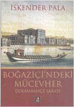 Boğaziçi'ndeki Mücevher - Dolmabahçe Sarayı