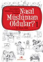 Nasıl Müslüman Oldular 1