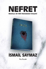Nefret - Malatya-Bir Milli Mutabakat Cinayeti
