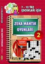 Zeka Mantık Oyunları 2 (7-12 Yaş Çocukları İçin)