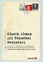 Klasik Alman Dil Felsefesi Metinleri - Herder, Fichte, Humboldt